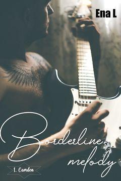Couverture Borderline Melody, tome 1 : Camden