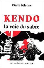 Couverture Kendo, la voie du sabre