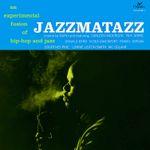 Pochette Jazzmatazz, Volume 1