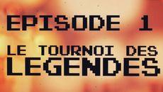 screenshots Le Tournoi Des Légendes, épisode 1