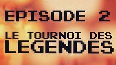 screenshots Le Tournoi Des Légendes, épisode 2