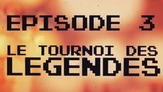 screenshots Le Tournoi Des Légendes, épisode 3