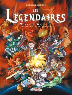 Couverture Les Cicatrices du Monde - Les Légendaires, tome 23