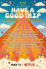 Affiche Have a Good Trip : un voyage psychédélique
