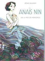 Couverture Anaïs Nin, sur la mer des mensonges