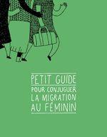 Couverture Pour conjuguer la migration au féminin