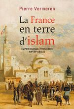 Couverture La France en terre d'Islam