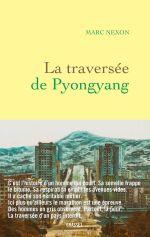 Couverture La Traversée de Pyongyang
