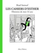 Couverture Histoires de mes 14 ans - Les Cahiers d'Esther, tome 5
