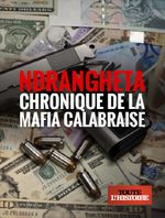 Affiche Ndrangheta: Chronique de la mafia calabraise
