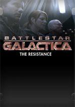 Affiche Battlestar Galactica: The Resistance