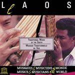 Pochette Laos: Traditional Music of the South (Musique traditionnelle du sud)