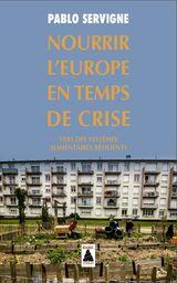 Couverture Nourrir l'Europe en temps de crise