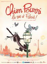 Affiche Chien Pourri, la vie à Paris