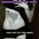 Pochette Darkwave From the South: Music From the Other America