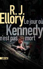 Couverture Le Jour où Kennedy n'est pas mort
