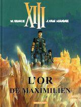 Couverture L'Or de Maximilien - XIII, tome 17