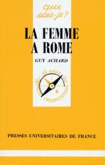 Couverture La Femme à Rome