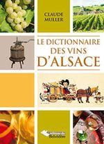 Couverture Le Dictionnaire des vins d'Alsace