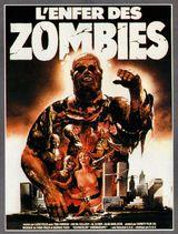 Affiche L'Enfer des zombies