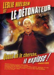 Affiche Le Détonateur