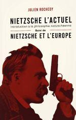 Couverture Nietzsche l'actuel - Nietzsche et l'Europe
