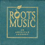 Pochette Roots Music: An American Journey