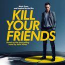 Pochette Kill Your Friends (OST)