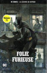 Couverture Folie furieuse - La Légende de Batman, tome 71