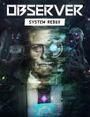 Jaquette Observer : System Redux