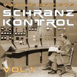 Pochette Schranz Kontrol, Vol.1