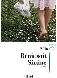Couverture Bénie soit Sixtine