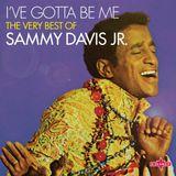 Pochette I've Gotta Be Me - The Very Best of Sammy Davis Jr.
