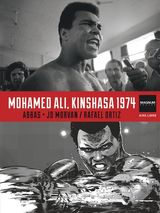 Couverture Mohammed Ali, Kinshasa 1974 - Magnum Photos, tome 4