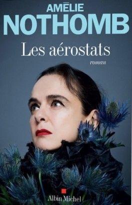 Les Aérostats - Amélie Nothomb - SensCritique