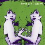 Pochette 20th Jun Togawa
