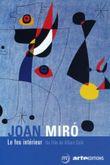Affiche Joan Miró, le feu intérieur