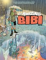 Couverture The Amazing Bibi, tome 2