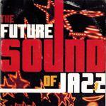 Pochette The Future Sound of Jazz, Volume 3