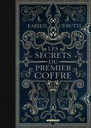 Couverture Les Secrets du Premier Coffre