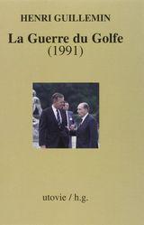 Couverture La guerre du Golfe (1991)