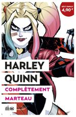 Couverture Harley Quinn : Complètement marteau - Le Meilleur de DC Comics, tome 3