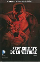Couverture Sept Soldats de la Victoire (3e partie) - DC Comics - Le meilleur des Super Héros Hors-série 15