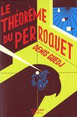 Couverture Le Théorème du perroquet