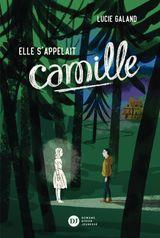 Couverture Elle s'appelait Camille