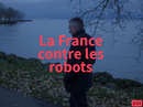 Affiche La France contre les robots