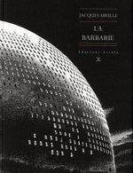 Couverture La Barbarie - Le Cycle des contrées, tome 7