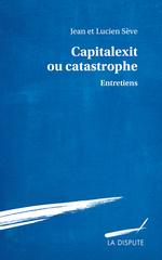 Couverture Capitalexit ou catastrophe
