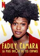 Affiche Fadily Camara : La plus drôle de tes copines