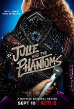 Affiche Julie and the Phantoms
